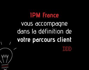 IPM France-accompagne-définition-parcours-client