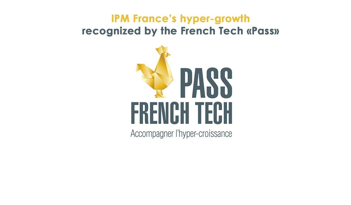 hyper-growth IPM France pass French tech